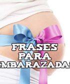 Frases para embarazadas
